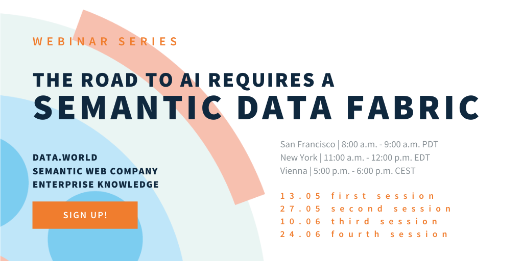 Webinar: The Road to AI requires a Semantic Data Fabric - PoolParty Suite