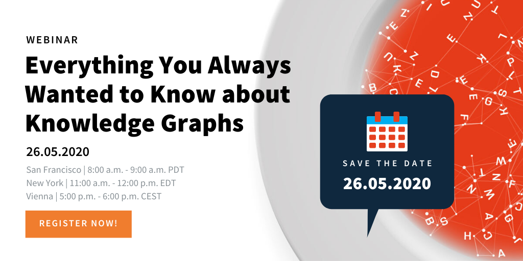 Webinar_ Everything You Always Wanted to Know about Knowledge Graphs